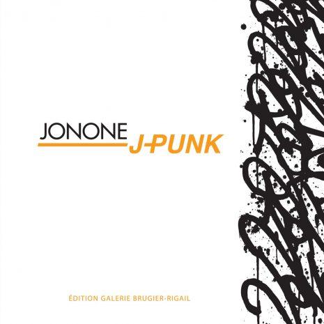 Jonone J-PUNK Livre d'art Catalogue d'exposition Street Art Galerie d'art en ligne